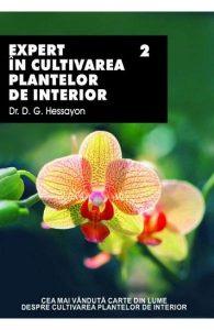 Expert in cultivarea plantelor de interior